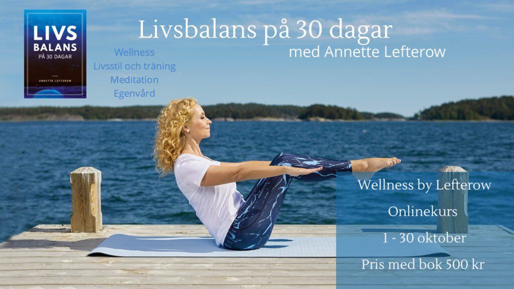 Livsbalans på 30 dagar är en onlinekurs som startar i oktober 2021